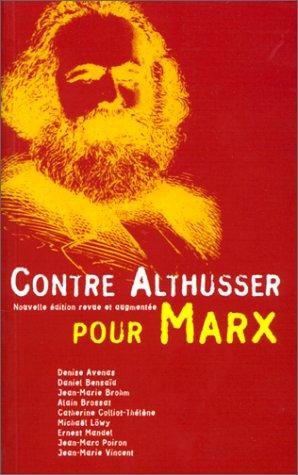 9782906229365: Contre Althusser, pour Marx
