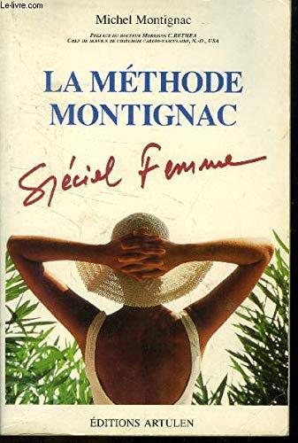 9782906236929: La méthode Montignac : spécial femme