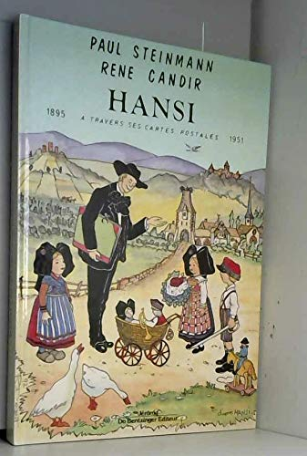 Hansi: 1895-1951, a travers ses cartes postales (French Edition) (2906238295) by Steinmann, Paul