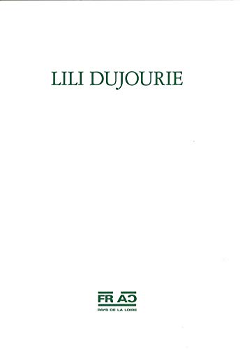 Lili Dujourie [Exhibit Catalogue] Abbaye Royale de