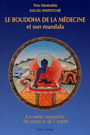 9782906254138: Le Bouddha de la médecine et son mandala