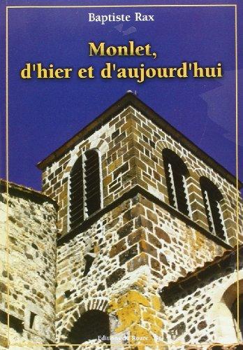 9782906278356: Monlet d'Hier et Aujourd'Hui