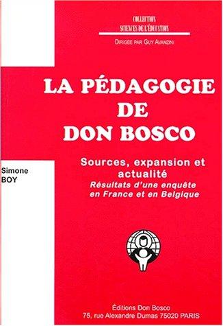9782906295902: La pédagogie de Don Bosco. Sources, expansion et actualité, résultats d'une enquête en France et en Belgique