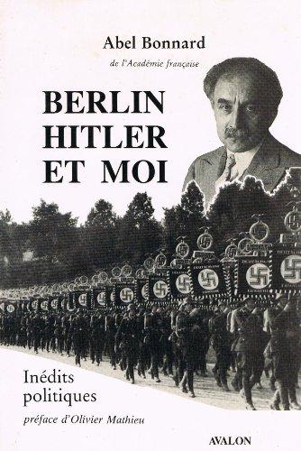 9782906316072: Inédits politiques d'Abel Bonnard de l'Académie française