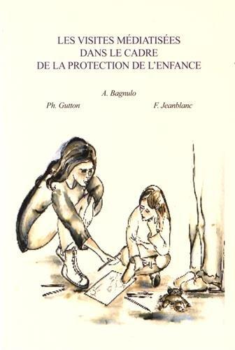 9782906323155: Les visites médiatisées dans le cadre de la protection de l'enfance