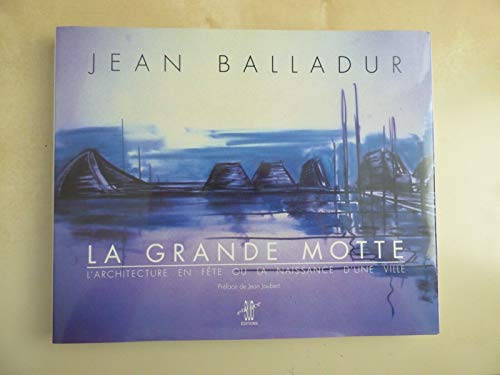 9782906334298: La Grande Motte
