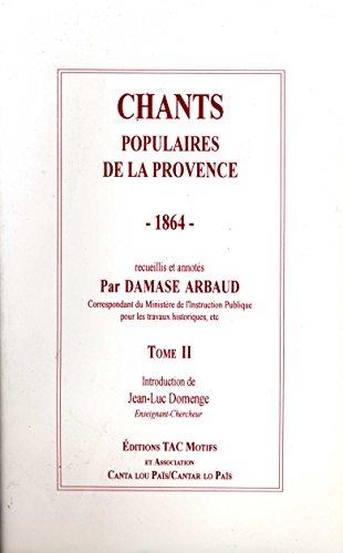 9782906339453: chants populaires de la provence 1864 t.2