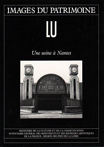 9782906344211: LU: Une usine a Nantes (Images du patrimoine) (French Edition)