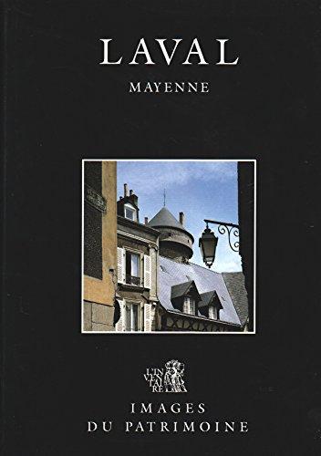 Images du patrimoine, n° 68 : Laval,: Dominique Eraud