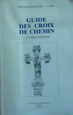 9782906347106: Guide des croix de chemin : Département de l'Aube