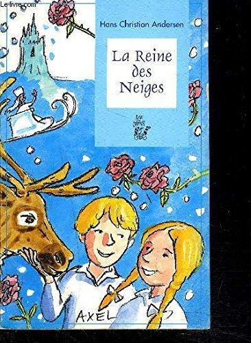 La reine des neiges: Hans Christian Andersen