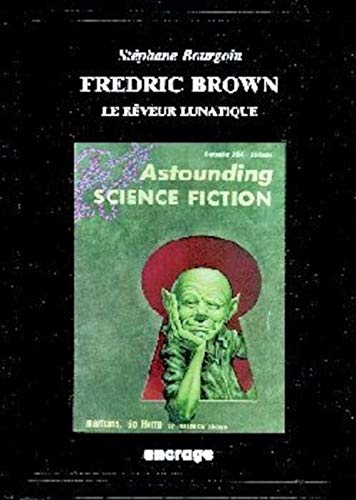 9782906389090: Fredric Brown, le r�veur lunatique