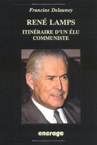 9782906389663: René Lamps: Itinéraire d'un élu communiste
