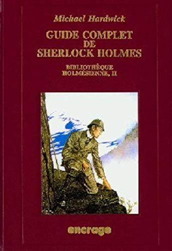 Guide complet de Sherlock Holmes (2906389765) by Hardwick, Michael