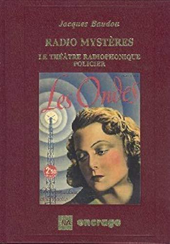 9782906389809: Radio mystères : Le Théâtre radiophonique policier, fantastique et de science-fiction