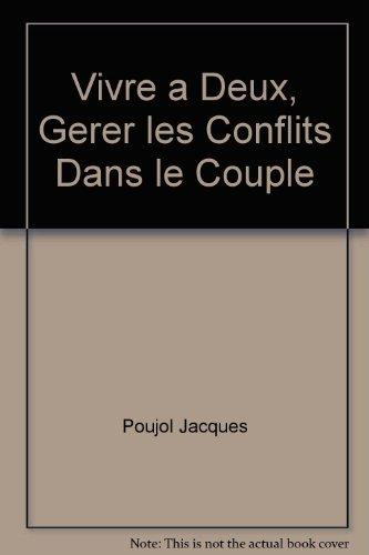 Vivre à deux: Jacques Poujol; Claire