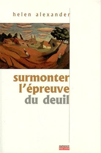 9782906405479: Surmonter l'épreuve du deuil (French Edition)