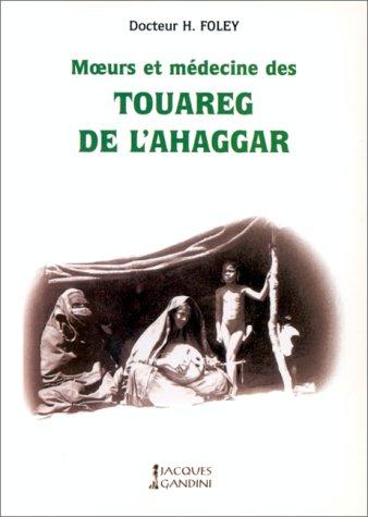 9782906431614: Moeurs et médecine des Touareg de l'Ahaggar