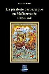 9782906431652: La piraterie barbaresque en M�diterran�e : XVIe-XIXe si�cle