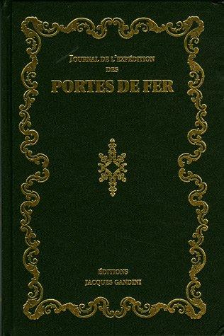 9782906431768: Journal de l'expédition des Portes de fer