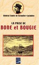 9782906431966: La prise de Bône et Bougie