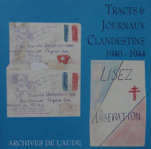 9782906442108: Tracts et Journaux Clandestins, 1940-1944.