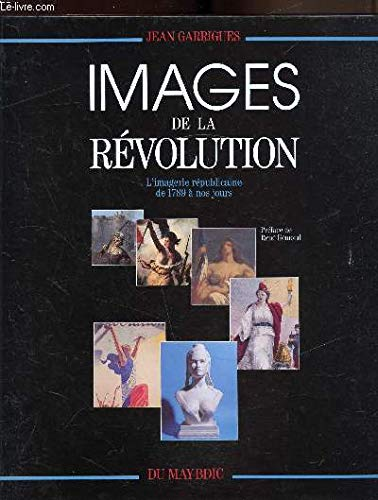 9782906450288: Images de la Revolution: L'imagerie republicaine de 1789 a nos jours (French Edition)