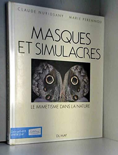 9782906450431: Masques et simulacres, mimétisme dans la Nature,1990
