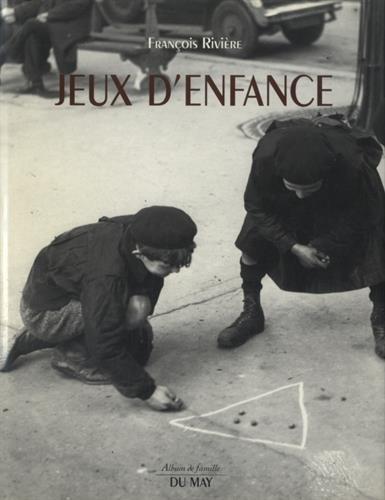 9782906450660: Jeux d'enfance (Album de famille) (French Edition)