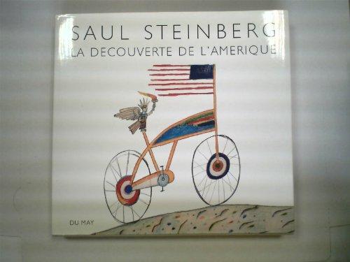 La découverte de l'amerique: S, Steinberg: