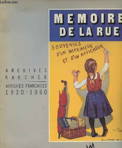 Memoire de la rue: Souvenirs d'un imprimeur: Unknown