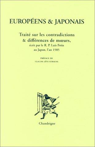 9782906462557: Européens et Japonais : Traité sur les contradictions et différences de moeurs