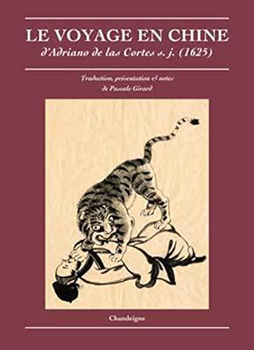 Le voyage en chine: Adriano d Las Cortes