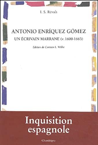 9782906462809: Antonio Enriquez Gomez, un écrivain marrane (vers 1600-1663) (Péninsules)