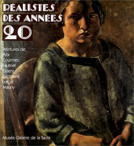Realistes Des Annees 20: Peintures de Yves