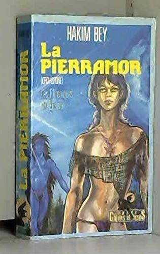 9782906540101: La Pierramor (Les Chroniques de Quamar .)