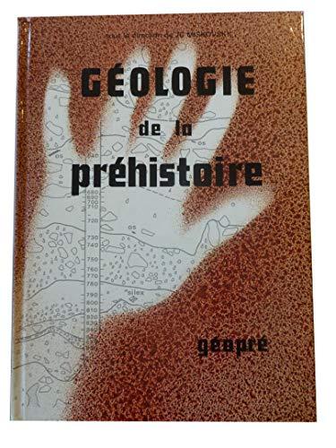 9782906553002: Geologie de la prehistoire: Methodes, techniques, applications (French Edition)