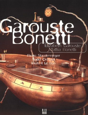 9782906571723: Garouste And Bonetti
