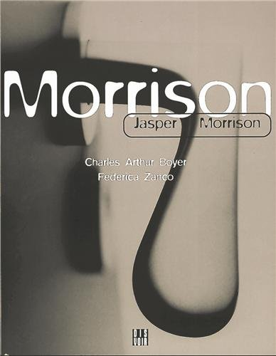 Jasper Morrison : English version: Boyer Charles-Arthur, Zanco