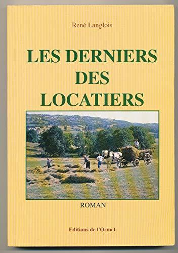 9782906575189: Les derniers des locatiers : roman