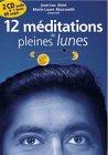 9782906588288: 12 méditations de pleines lunes