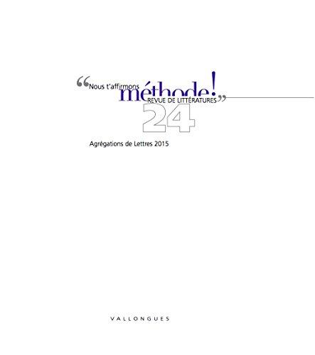 9782906591691: M�thode 24 Agr�gations de Lettres 2015