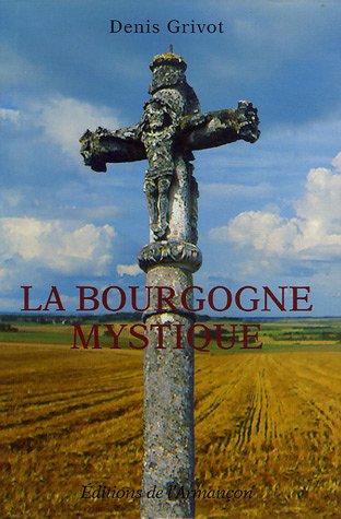 9782906594531: La Bourgogne mystique (French Edition)