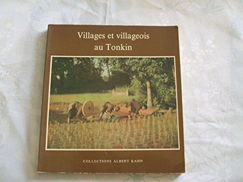 Villages et villageois au Tonkin 1915-1920: Busy, Louis-Hénard