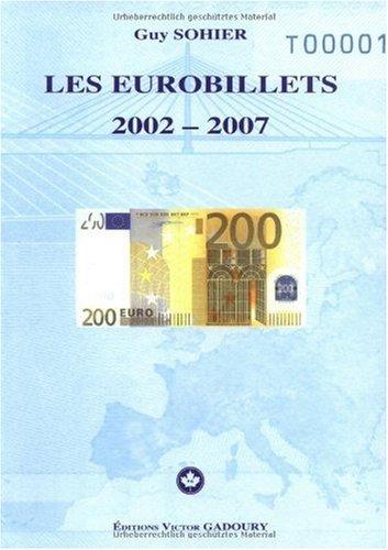 9782906602304: Les eurobillets 2002-2007