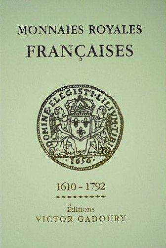 9782906602403: Monnaies royales françaises 1610-1792