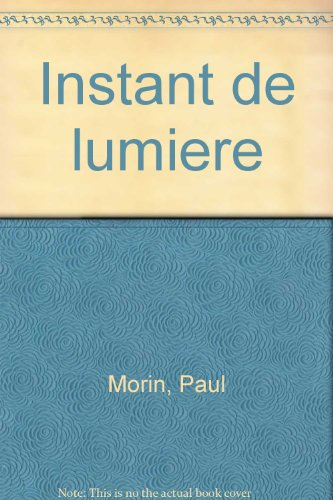 9782906655140: Instant de lumiere (French Edition)