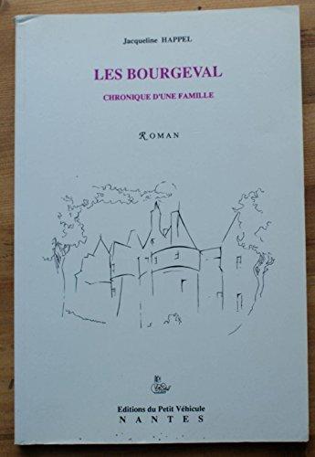 Les Bourgeval: Chronique d'une famille (French Edition): Jacqueline Happel