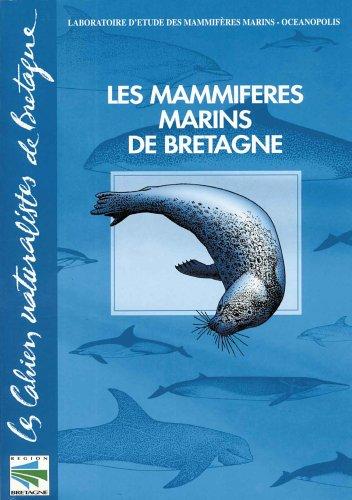 MAMMIFERES MARINS DE BRETAGNE -LES-: COLLECTIF