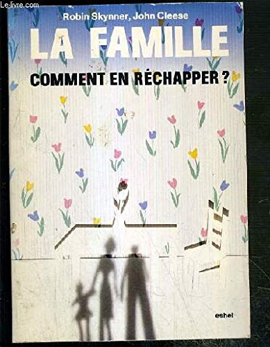 9782906704008: La famille, comment en réchapper?